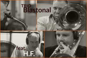 Konzert Trio Blastonal feat. Hans Fickelscher